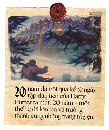 20 năm, 7 tập truyện: Harry Potter vừa là thế giới phép màu ai cũng mơ, vừa là nơi chúng ta cùng nhau trưởng thành - Ảnh 10.