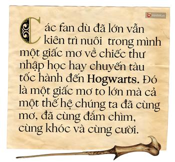 20 năm, 7 tập truyện: Harry Potter vừa là thế giới phép màu ai cũng mơ, vừa là nơi chúng ta cùng nhau trưởng thành - Ảnh 11.