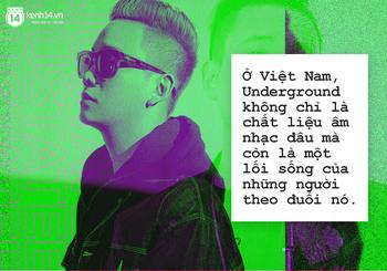 JustaTee: Dù có nổi thế nào, tôi vẫn muốn mọi người gọi mình là một nghệ sĩ Underground - Ảnh 5.