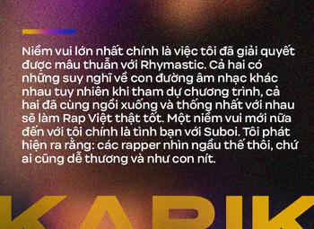 Karik: 2 - 3 năm nữa tôi sẽ nghỉ Rap, sau này có thấy tôi bưng bê ở một quán nào đó thì cũng đừng thấy lạ - Ảnh 12.