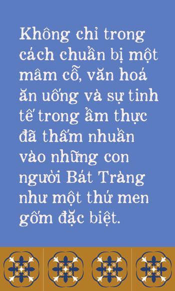 Ngoài gốm sứ, Bát Tràng còn có mâm cỗ với món ăn tiến vua đặc biệt, đại diện cho cái tầm rất khác của ẩm thực Việt Nam - Ảnh 8.