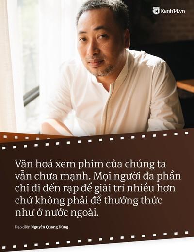 Đạo diễn Nguyễn Quang Dũng: Không phải phim nào remake cũng thành phim hay! - Ảnh 7.