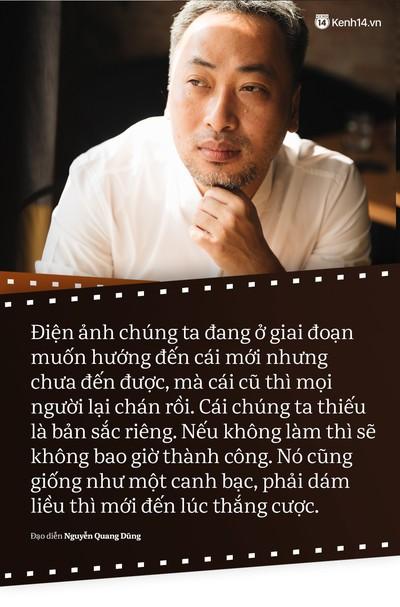 Đạo diễn Nguyễn Quang Dũng: Không phải phim nào remake cũng thành phim hay! - Ảnh 9.