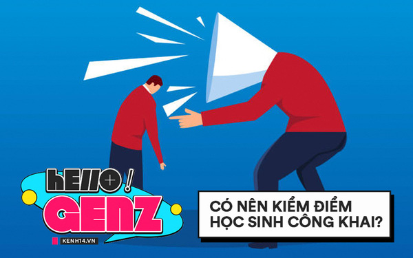 Hello GenZ: Tại sao cần dừng hẳn việc kiểm điểm học sinh công khai trước toàn trường?