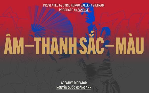 Cyril Kongo và các nghệ sĩ Việt Nam cùng phối hợp trong dự án mang tên Âm -  Thanh Sắc - Màu