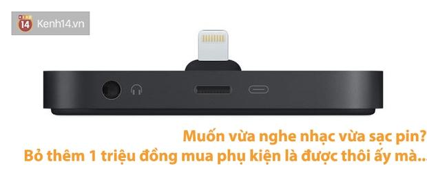 Đừng tưởng mua iPhone 7 là ngon, có hàng đống bất tiện đây này - Ảnh 2.