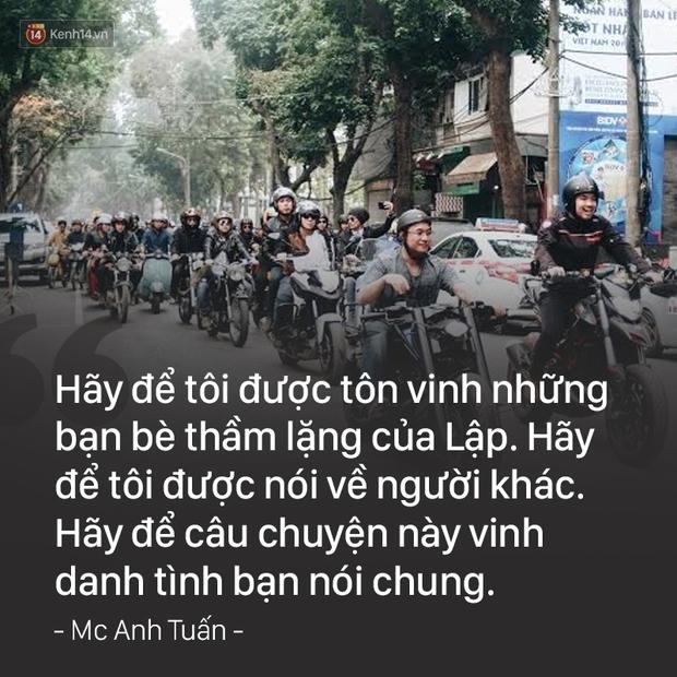 MC Anh Tuấn: Hãy để tôi được tôn vinh những bạn bè thầm lặng của Lập - Ảnh 2.
