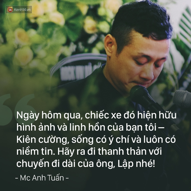 MC Anh Tuấn: Hãy để tôi được tôn vinh những bạn bè thầm lặng của Lập - Ảnh 4.