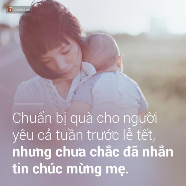 Ngày của Mẹ, bạn có nhớ những lần mình đã vô tâm để mẹ phải buồn không?  - Ảnh 8.