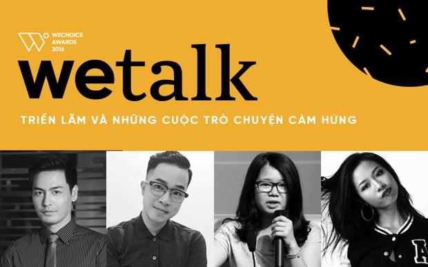 Phan Anh, Suboi, Huyền Chip... chính là dàn khách mời siêu khủng của WeTalk năm nay! - Ảnh 6.