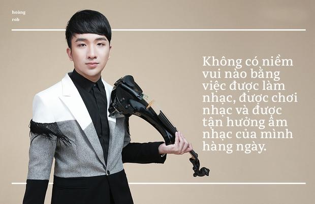"""Hoàng Rob – Hành trình từ """"kẻ ngoại đạo"""", tới nổi tiếng nhờ ăn may và nghệ sĩ Violin đầu tiên có concert - Ảnh 1."""
