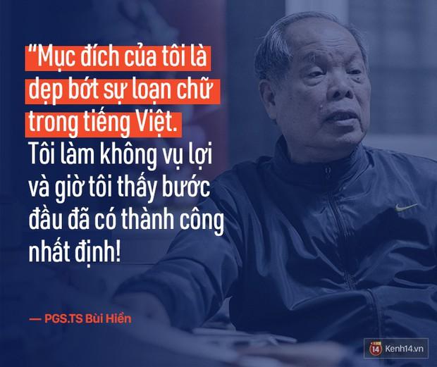 PGS.TS Bùi Hiền nói về đề xuất cải tiến tiếng Việt bị ném đá: Họ dùng chính chữ của tôi để chửi tôi, chứng tỏ chữ này rất nhạy, rất nhanh vào đầu! - Ảnh 9.