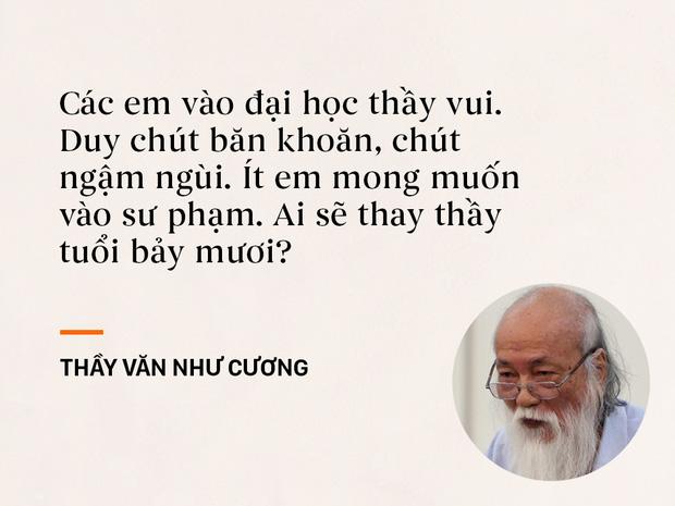 Những câu nói sống mãi trong trái tim mọi thế hệ học trò của thầy Văn Như Cương - Ảnh 3.