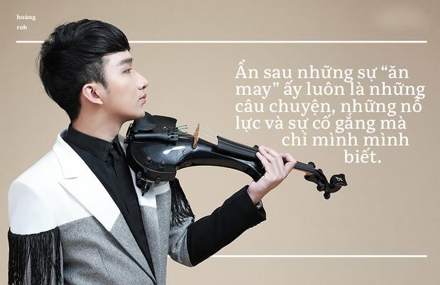 """Hoàng Rob – Hành trình từ """"kẻ ngoại đạo"""", tới nổi tiếng nhờ ăn may và nghệ sĩ Violin đầu tiên có concert - Ảnh 2."""
