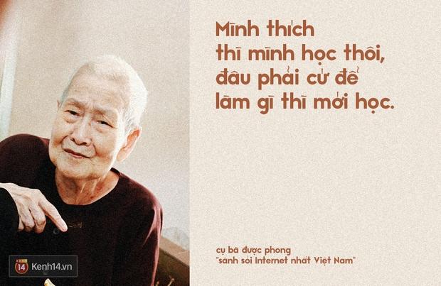Gặp cụ bà 97 tuổi được phong sành sỏi Internet nhất Việt Nam: Tôi bị ung thư 3 năm nay, nhưng còn sức thì còn học! - Ảnh 8.