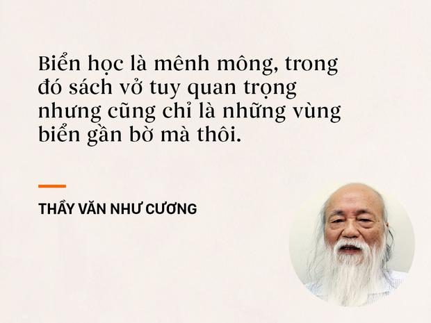 Những câu nói sống mãi trong trái tim mọi thế hệ học trò của thầy Văn Như Cương - Ảnh 5.