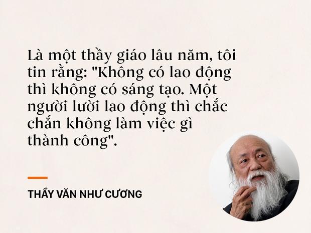 Những câu nói sống mãi trong trái tim mọi thế hệ học trò của thầy Văn Như Cương - Ảnh 9.
