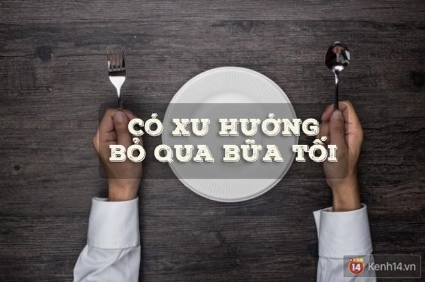 7 thói quen ăn tối khiến bạn béo quay béo cút và cách khắc phục chúng - Ảnh 6.