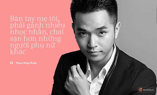 Phạm Hồng Phước: Thành công của tôi ngày hôm nay, một phần được tạo ra từ đôi bàn tay mẹ - Ảnh 3.