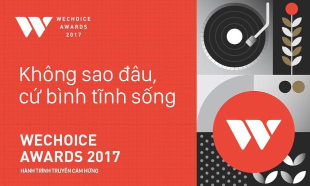 WeChoice Awards 2017 và những điểm mới không thể bỏ qua! - Ảnh 1.