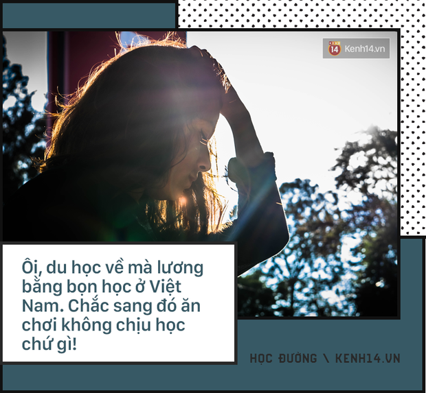 Du học sinh về nước bị hỏi những câu kém sang đến nực cười: Còn nhớ Tiếng Việt không? Thành Việt kiều rồi nhỉ? - Ảnh 17.