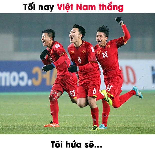 1001 lời thề thốt của dân tình trước câu hỏi: Nếu tối nay Việt Nam thắng, bạn hứa sẽ? - Ảnh 1.
