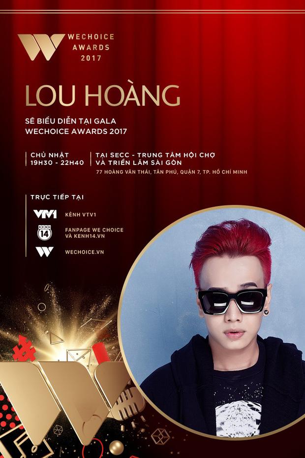 Only C, Lou Hoàng, Suni Hạ Linh xác nhận góp mặt tại Gala WeChoice Awards 2017 - Ảnh 3.