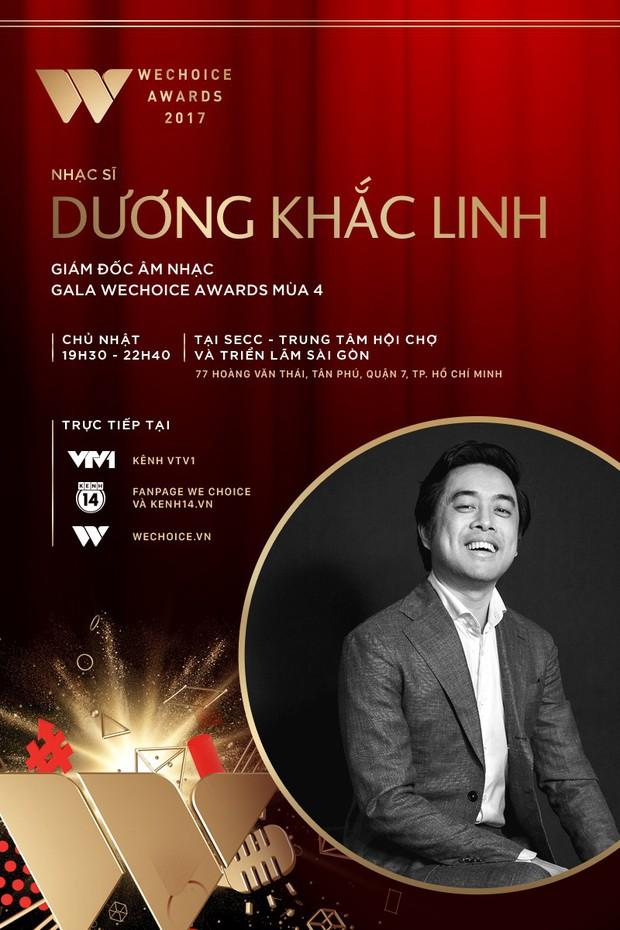 Đạo diễn Việt Tú và nhạc sĩ Dương Khắc Linh kết hợp, hứa hẹn đem tới một đêm Gala WeChoice Awards 2017 ngập tràn cảm hứng - Ảnh 2.