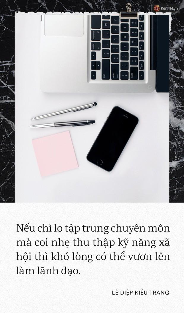 Giám đốc Facebook Việt Nam Lê Diệp Kiều Trang: Học giỏi không có nghĩa là làm việc giỏi - Ảnh 8.