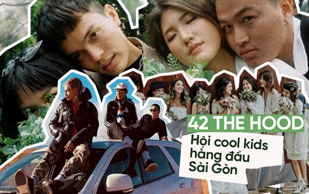 Bạn đã biết về 42 The Hood - hội cool kids hàng đầu Sài Gòn chưa? - Ảnh 1.