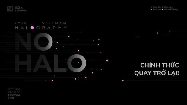 Vietnam Halography 2018 chính thức trở lại với chủ đề NO HALO - Không hào quang - Ảnh 1.