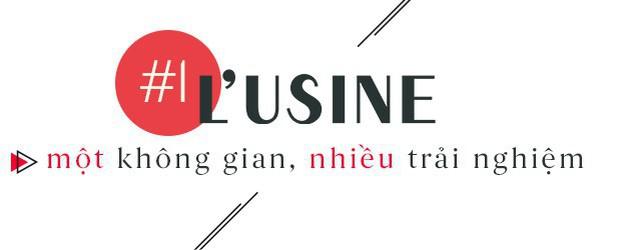 L'Usine – Điểm hẹn văn hóa giữa lòng Sài Gòn - Ảnh 1.