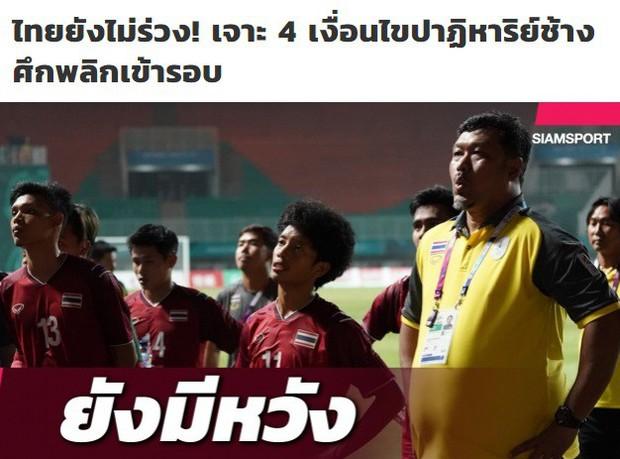 Báo Thái Lan thất vọng, nêu ra điều kiện để đội nhà đi tiếp - Ảnh 2.