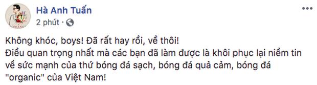 Sao Việt đồng loạt lên tiếng an ủi Olympic Việt Nam: Đừng khóc! Đã rất hay rồi, giờ về nhà thôi - Ảnh 7.