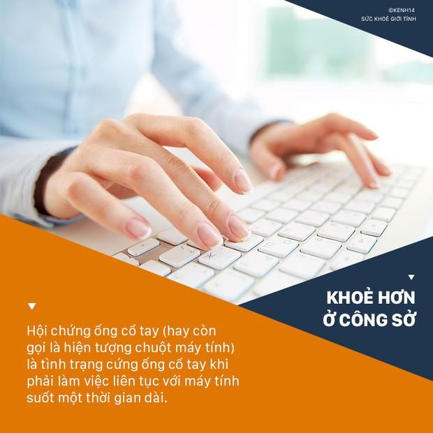 Dân văn phòng làm việc với máy tính nhiều sẽ có nguy cơ cao phải đối mặt với 4 căn bệnh ở tay sau đây - Ảnh 5.