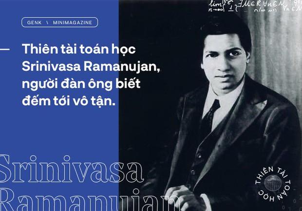 Thiên tài toán học Srinivasa Ramanujan, người đàn ông biết đếm tới vô tận - Ảnh 1.