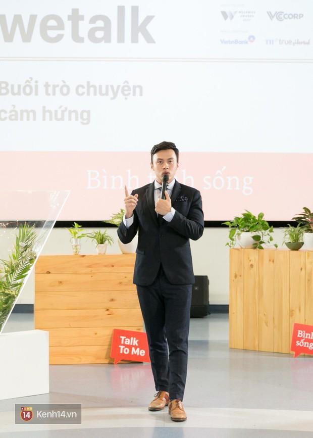 Bình tĩnh sống - Buổi trò chuyện tràn đầy cảm hứng của WeTalk 2017! - Ảnh 14.