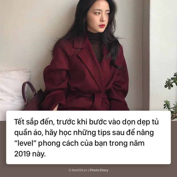 Bạn cần làm gì để nâng tầm công cuộc ăn mặc trong năm 2019 - Ảnh 1.