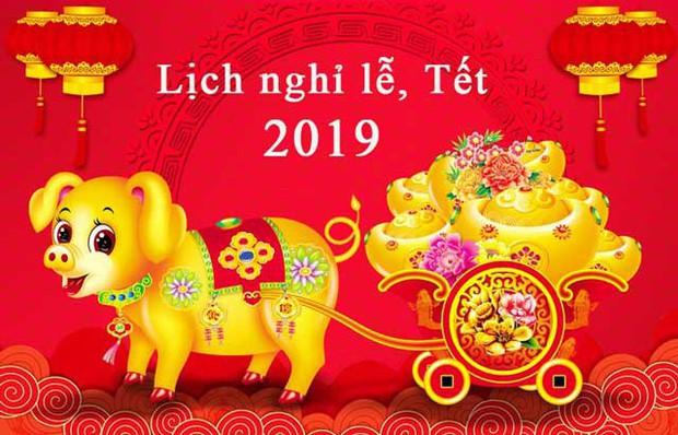 Lịch nghỉ Tết Nguyên đán Kỷ Hợi và các ngày lễ trong năm 2019 - Ảnh 1.