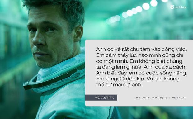 11 câu thoại day dứt tâm can trong Ad Astra của Brad Pitt: Hóa ra chúng ta đều cô đơn như tinh cầu cô độc giữa vũ trụ! - Ảnh 10.