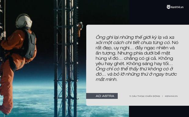 11 câu thoại day dứt tâm can trong Ad Astra của Brad Pitt: Hóa ra chúng ta đều cô đơn như tinh cầu cô độc giữa vũ trụ! - Ảnh 3.