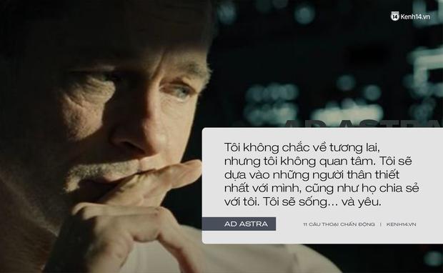 11 câu thoại day dứt tâm can trong Ad Astra của Brad Pitt: Hóa ra chúng ta đều cô đơn như tinh cầu cô độc giữa vũ trụ! - Ảnh 5.