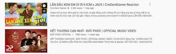 MV Em gì ơi bị top trending ngó lơ, nhưng clip reation của Cris Phan thì đã phi lên thẳng Top 1 trending: các fan Jack & K-ICM báo thù cực gắt? - Ảnh 2.