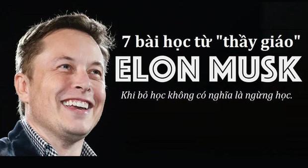"""Nếu là giảng viên, đây sẽ là 7 """"bài tủ"""" của Elon Musk: Marketing """"0 đồng"""", startup là phải ngủ tại văn phòng, chỉ trích là """"kim chỉ nam"""" - Ảnh 1."""
