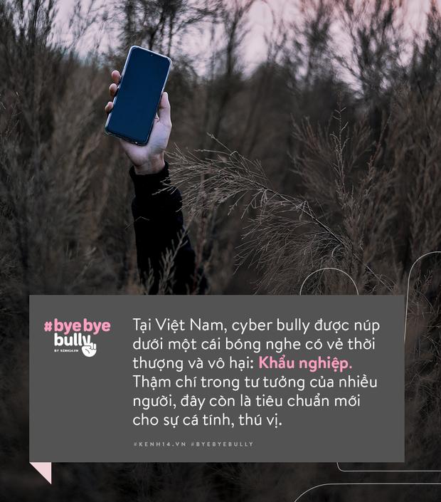 """Dù là nạn nhân hay kẻ bắt nạt thì cũng đã đến lúc chúng ta cùng vẫy tay """"Bye Bye Bully - Ảnh 8."""