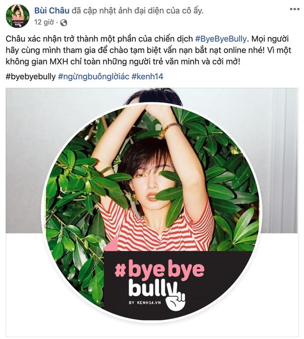#ByeByeBully: Châu Bùi, Quang Đại, Khánh Vy và rất nhiều bạn trẻ đã lên tiếng chống lại sát thủ mạng, còn bạn thì sao? - Ảnh 2.