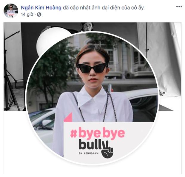 #ByeByeBully: Châu Bùi, Quang Đại, Khánh Vy và rất nhiều bạn trẻ đã lên tiếng chống lại sát thủ mạng, còn bạn thì sao? - Ảnh 6.