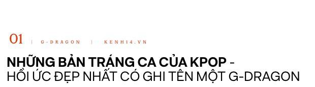 """Sự trở lại của """"ông hoàng Kpop"""" G-Dragon: Ngai vàng YG sắp có chủ nhân, nhưng kịch bản nào cho một huyền thoại vực dậy địa ngục Kbiz đen tối? - Ảnh 2."""