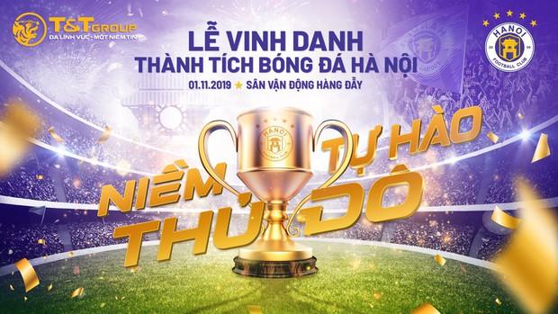 CLB Hà Nội tặng độc giả Kenh14 1.000 vé tham dự lễ vinh danh hoành tráng sau mùa giải 2019 - Ảnh 3.
