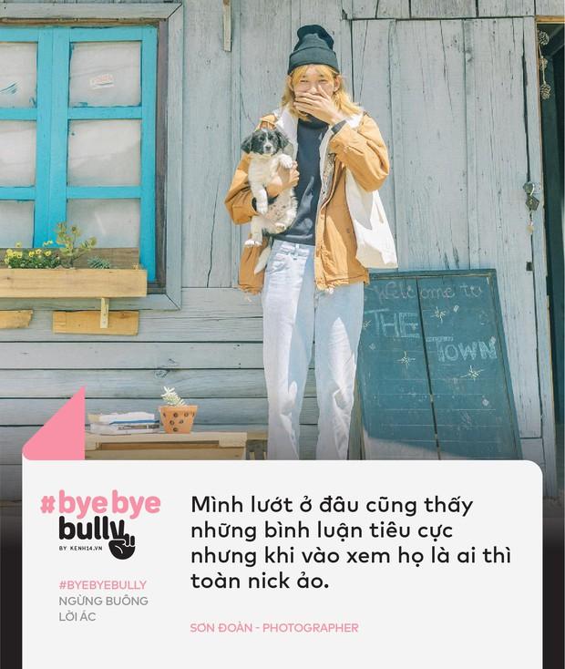 Giới trẻ Việt nói về cyber-bully: Bắt nạt online giống như cách nhanh nhất để một số người điền cảm giác hả hê vào khoảng trống tâm lý mà họ đang gặp phải! - Ảnh 3.